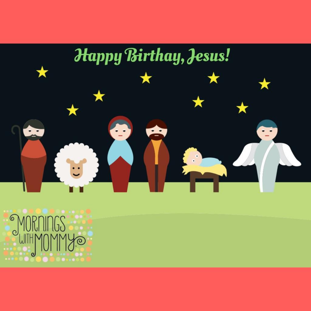 MWM Happy Birthday Jesus - December (1)