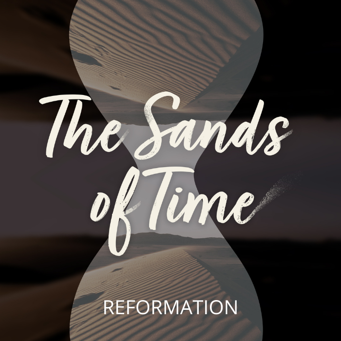 """hourglass, text """"the sands of time: reformation"""""""